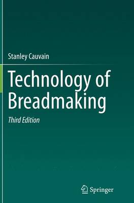 Technology of Breadmaking (Paperback)