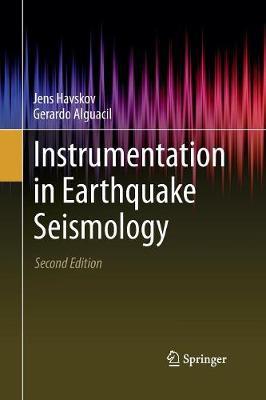 Instrumentation in Earthquake Seismology (Paperback)
