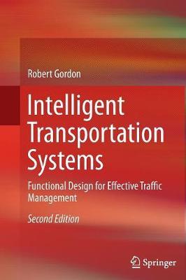 Intelligent Transportation Systems: Functional Design for Effective Traffic Management (Paperback)