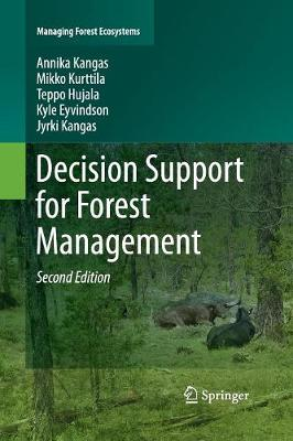Decision Support for Forest Management - Managing Forest Ecosystems 30 (Paperback)