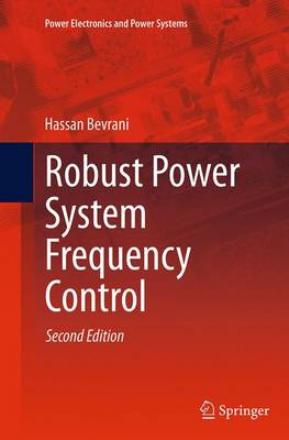 Robust Power System Frequency Control - Power Electronics and Power Systems (Paperback)