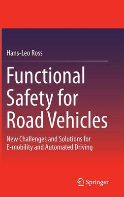 Functional Safety for Road Vehicles 2016 (Hardback)