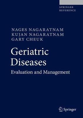 Geriatric Diseases: Evaluation and Management (Hardback)