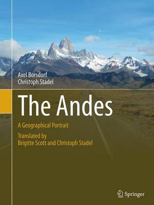 The Andes: A Geographical Portrait - Springer Geography (Paperback)