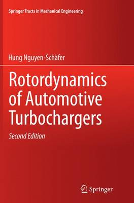 Rotordynamics of Automotive Turbochargers - Springer Tracts in Mechanical Engineering (Paperback)