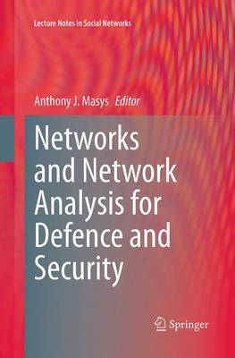 Networks and Network Analysis for Defence and Security - Lecture Notes in Social Networks (Paperback)