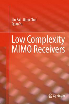 Low Complexity MIMO Receivers (Paperback)