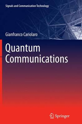 Quantum Communications - Signals and Communication Technology (Paperback)
