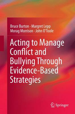 Acting to Manage Conflict and Bullying Through Evidence-Based Strategies (Paperback)