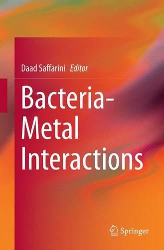 Bacteria-Metal Interactions (Paperback)