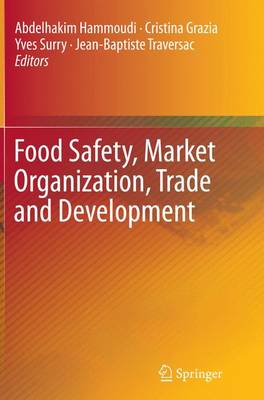 Food Safety, Market Organization, Trade and Development (Paperback)