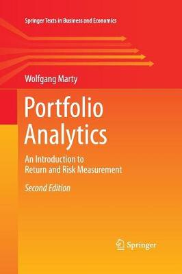 Portfolio Analytics: An Introduction to Return and Risk Measurement - Springer Texts in Business and Economics (Paperback)