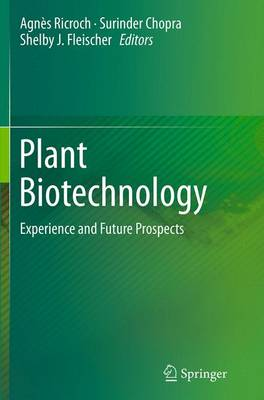 Plant Biotechnology: Experience and Future Prospects (Paperback)