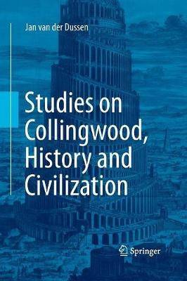 Studies on Collingwood, History and Civilization (Paperback)