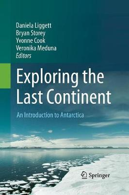 Exploring the Last Continent: An Introduction to Antarctica (Paperback)