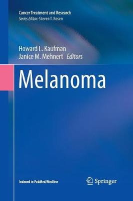 Melanoma - Cancer Treatment and Research 167 (Paperback)