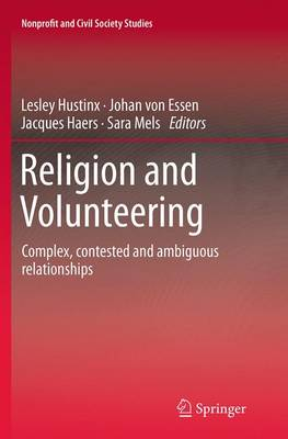Religion and Volunteering: Complex, contested and ambiguous relationships - Nonprofit and Civil Society Studies (Paperback)