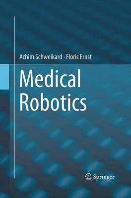 Medical Robotics (Paperback)