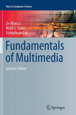 Fundamentals of Multimedia - Texts in Computer Science (Paperback)