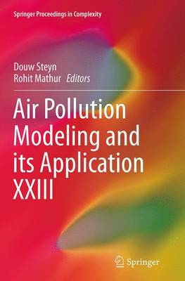 Air Pollution Modeling and its Application XXIII - Springer Proceedings in Complexity (Paperback)