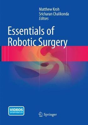 Essentials of Robotic Surgery (Paperback)