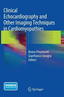 Clinical Echocardiography and Other Imaging Techniques in Cardiomyopathies (Paperback)