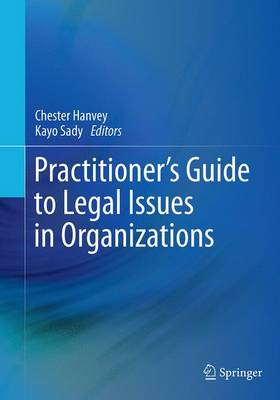 Practitioner's Guide to Legal Issues in Organizations (Paperback)