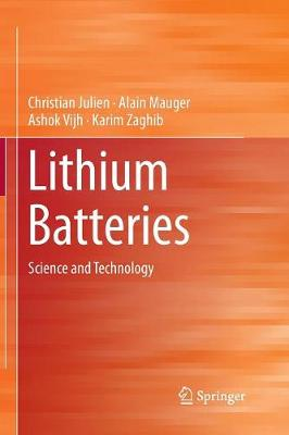 Lithium Batteries: Science and Technology (Paperback)