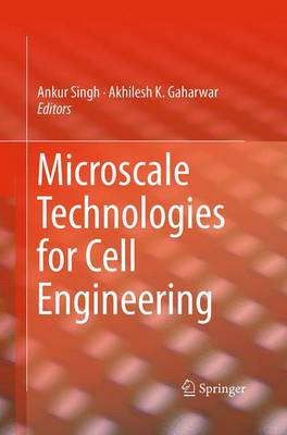 Microscale Technologies for Cell Engineering (Paperback)