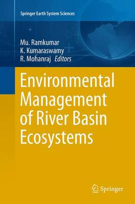 Environmental Management of River Basin Ecosystems - Springer Earth System Sciences (Paperback)