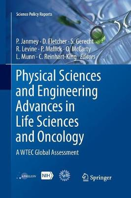 Physical Sciences and Engineering Advances in Life Sciences and Oncology: A WTEC Global Assessment - Science Policy Reports (Paperback)