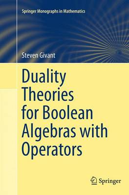 Duality Theories for Boolean Algebras with Operators - Springer Monographs in Mathematics (Paperback)