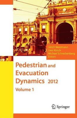 Pedestrian and Evacuation Dynamics 2012 (Paperback)