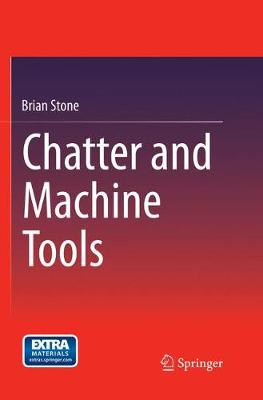 Chatter and Machine Tools (Paperback)