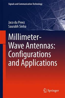 Millimeter-Wave Antennas: Configurations and Applications - Signals and Communication Technology (Hardback)