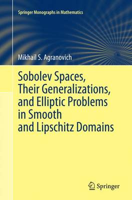 Sobolev Spaces, Their Generalizations and Elliptic Problems in Smooth and Lipschitz Domains - Springer Monographs in Mathematics (Paperback)