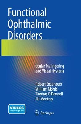 Functional Ophthalmic Disorders: Ocular Malingering and Visual Hysteria (Paperback)