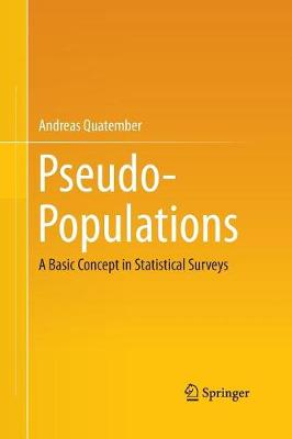 Pseudo-Populations: A Basic Concept in Statistical Surveys (Paperback)