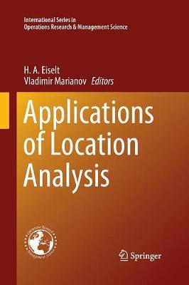 Applications of Location Analysis - International Series in Operations Research & Management Science 232 (Paperback)