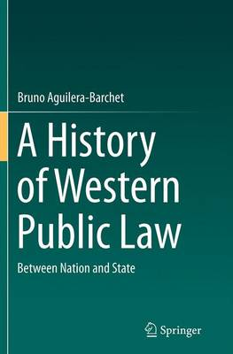 A History of Western Public Law: Between Nation and State (Paperback)