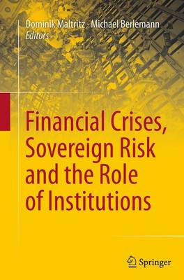 Financial Crises, Sovereign Risk and the Role of Institutions (Paperback)