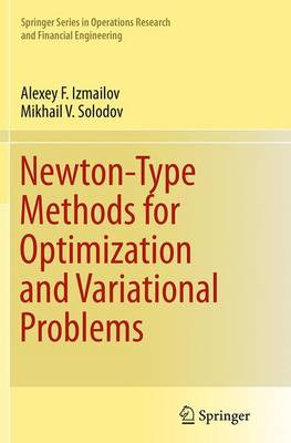 Newton-Type Methods for Optimization and Variational Problems - Springer Series in Operations Research and Financial Engineering (Paperback)