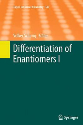 Differentiation of Enantiomers I - Topics in Current Chemistry 340 (Paperback)