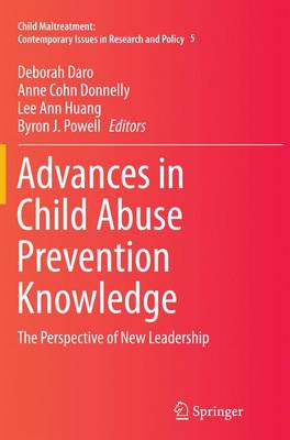 Advances in Child Abuse Prevention Knowledge: The Perspective of New Leadership - Child Maltreatment 5 (Paperback)