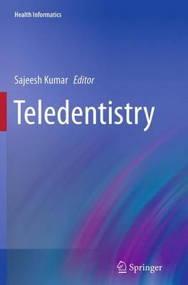 Teledentistry - Health Informatics (Paperback)