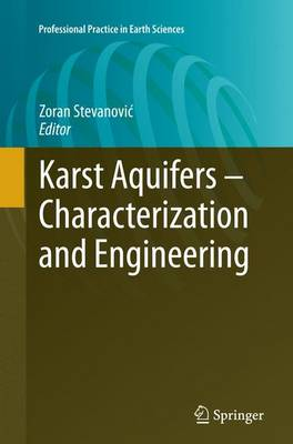 Karst Aquifers - Characterization and Engineering - Professional Practice in Earth Sciences (Paperback)