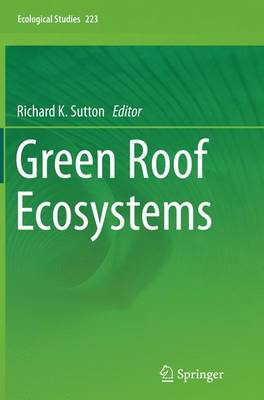 Green Roof Ecosystems - Ecological Studies 223 (Paperback)