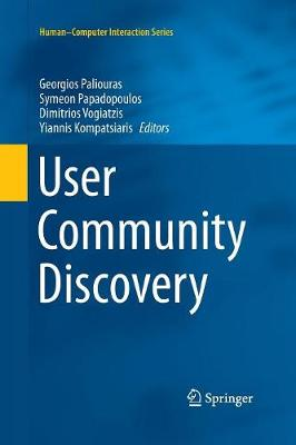 User Community Discovery - Human-Computer Interaction Series (Paperback)
