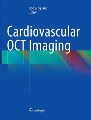 Cardiovascular OCT Imaging (Paperback)