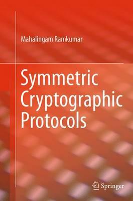 Symmetric Cryptographic Protocols (Paperback)